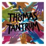 ThomasTantrum-ThomasTantrum